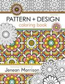 PATTERN + DESIGN COLORING BOOK