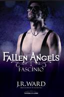FALLEN ANGELS, V.4 - FASCINIO