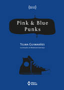 PINK AND BLUE PUNKS