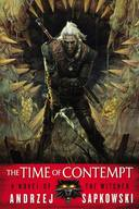 TIME OF CONTEMPT, THE - THE WITCHER, VOL.2