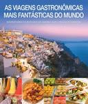 VIAGENS GASTRONOMICAS MAIS FANTASTICAS DO MUNDO