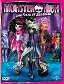 MONSTER HIGH - UMA FESTA DE ARREPIAR