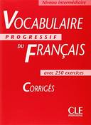 VOCABULAIRE PROGRESSIF DU FRANÇAIS INTERM. CORR