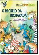 O RECREIO DA BICHARADA