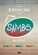 ESTAÇAO SAMBO - AO VIVO (DVD)