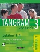 TANGRAM AKTUELL 3 - LEKTION 1-4 - KIT (KB+AB)