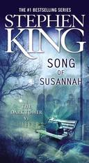 DARK TOWER, V.6 - SONG OF SUSANNAH