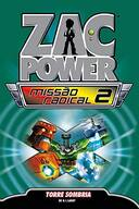 ZAC POWER MISSAO RADICAL, V.2 - TORRE SOMBRIA