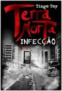TERRA MORTA - INFECÇAO
