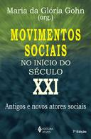 MOVIMENTOS SOCIAIS NO INICIO DO SECULO XXI