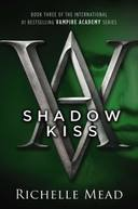 VAMPIRE ACADEMY, V.3 - SHADOW KISS