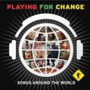 PLAYING FOR CHANGE- SONGS AROUND THE WORLD (+ DVD)