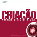 CRIAÇAO VISUAL E MULTIMIDIA