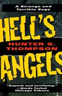 HELL'S ANGELS - A STRANGE AND TERRIBLE SAGA