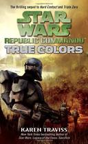 STAR WARS REPUBLIC COMMANDO 3 - TRUE COLORS