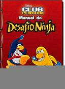 CLUB PENGUIN - MANUAL DO DESAFIO NINJA