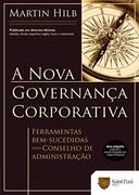 A NOVA GOVERNANÇA CORPORATIVA