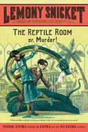 SERIES OF UNFORTUNATE EVENTS, V.2 - REPTILE ROOM