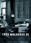 TRES MULHERES DE TRES PPPES