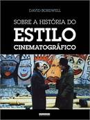SOBRE A HISTORIA DO ESTILO CINEMATOGRAFICO