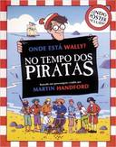 ONDE ESTA WALLY? - NO TEMPO DOS PIRATAS