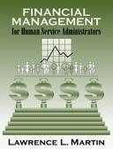 FINANCIAL MANAGEMENT FOR HUMAN SERVICE ADMINISTRAT
