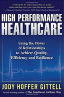 MANAGING HIGH PERFORMANCE HEALTHCARE