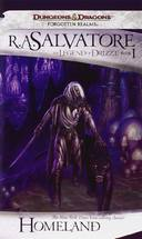 LEGEND OF DRIZZT, V.1 - HOMELAND