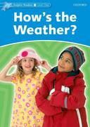 HOWS THE WEATHER? LEVEL 1 - DOLPHIN READERS