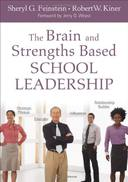 THE BRAIN AND STRENGTH-BASED SCHOOL LEADERSHI