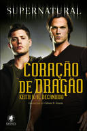 SUPERNATURAL - CORAÇAO DO DRAGAO