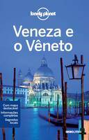 GUIA LONELY PLANET - VENEZA E O VENETO