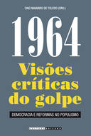 1964 - VISOES CRITICAS DO GOLPE
