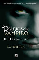DIARIOS DO VAMPIRO, V.1 - O DESPERTAR