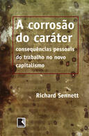 A CORROSAO DO CARATER