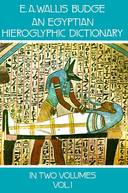 EGYPTIAN HIEROGLYPHIC DICTIONARY, V.1