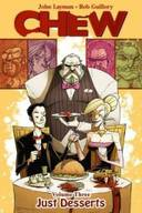 CHEW, VOLUME 3  - JUST DESSERTS