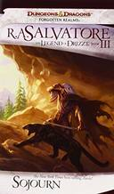 LEGEND OF DRIZZT, V.3 - SOJOURN