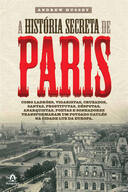 A HISTORIA SECRETA DE PARIS