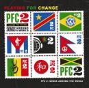 PLAYING FOR CHANGE - SONGS AROUND THE WORLD, V.2