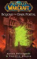 WORLDS OF WARCRAFT - BEYOND THE DARK PORTAL