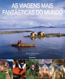 AS VIAGENS MAIS FANTASTICAS DO MUNDO