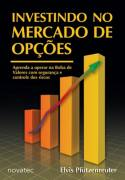 INVESTINDO NO MERCADO DE OPÇOES