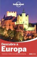 GUIA LONELY PLANET - DESCUBRA A EUROPA