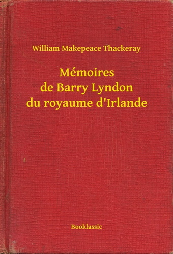 memoires-de-barry-lyndon-du-royaume-dirlande