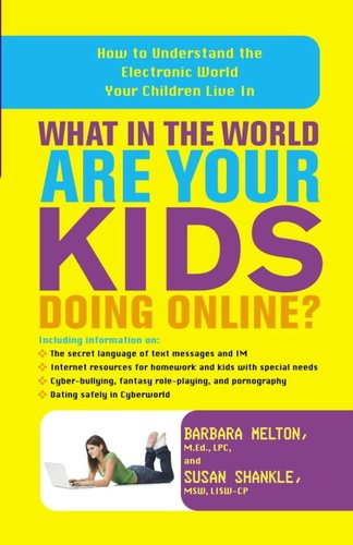 what-in-the-world-are-your-kids-doing-online