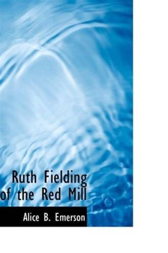 ruth-fielding-of-the-red-mill
