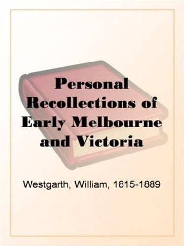 personal-recollections-of-early-melbourne