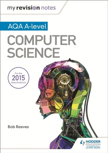 my-revision-notes-aqa-a-level-computer-science