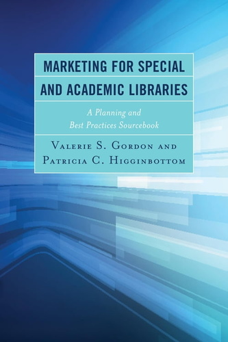 marketing-for-special-academic-libraries